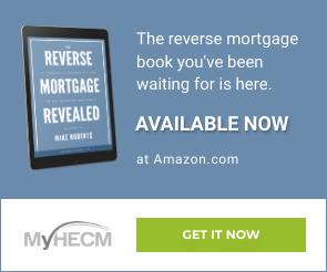 The Reverse Mortgage Revealed Available Now on Amazon